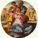 Микеланджело Буонаротти Святое семейство 1504-1505 Диаметр: 120 см Дерево, масло Флоренция. Галерея Уффици